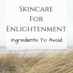 skincare for enlightenment